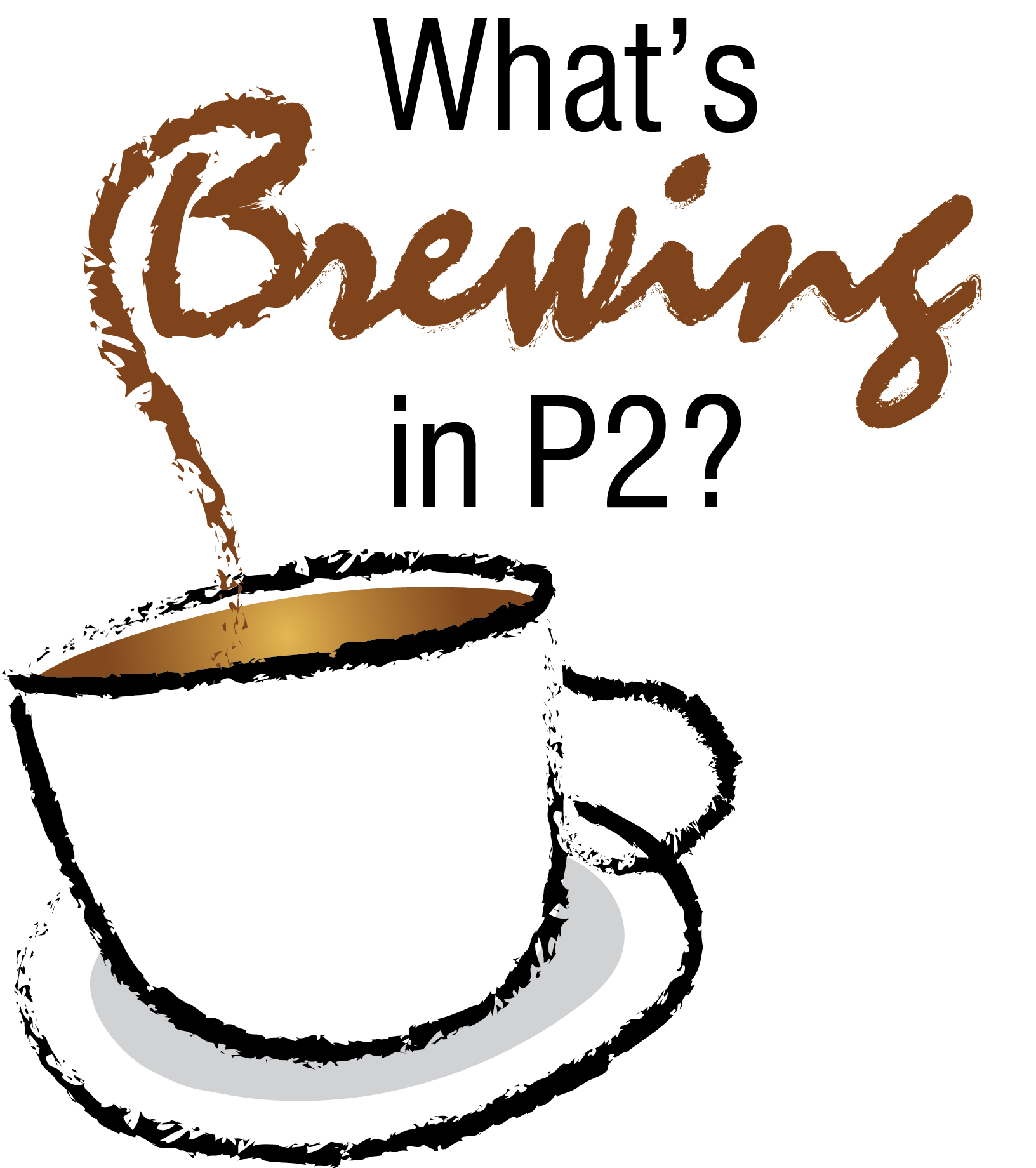 What's Brewing in P2
